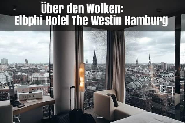 The Westin Hotel Hamburg Elbphilharmonie