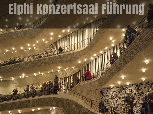 elbphilharmonic konzertsaal führung